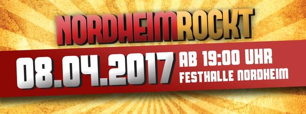 Am 8. April rockt Nordheim!