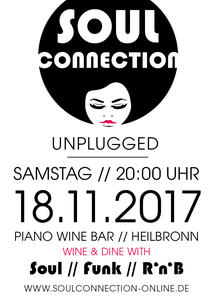 SOUL CONNECTION ...UNPLUGGED @ Piano Wine Bar // Heilbronn