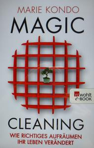 Mein Sachbuchtipp: Magic Cleaning - Autorin: Marie Kondo